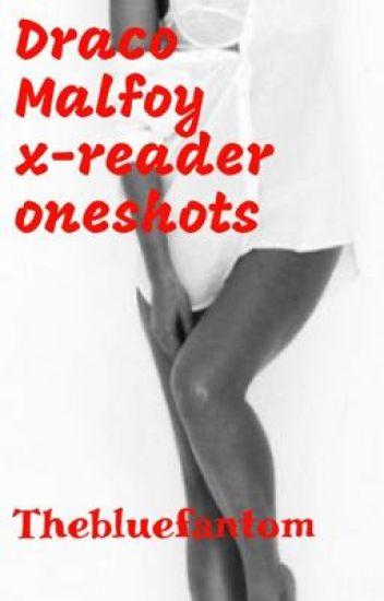 Draco Malfoy Xreader One-Shots