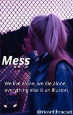 mess » l.r.h. by ricordibruciati