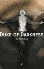 Duke of Darkness (Empire Of Storms #1) by kupuruu