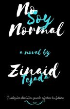 No Soy NORMAL by zinaidt