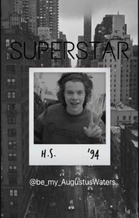 Superstar || h.s. by Be_my_AugustusWaters