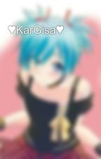 ♥KarGisa♥ by _anime__fanfictions_