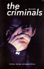 The Criminals by nicktle