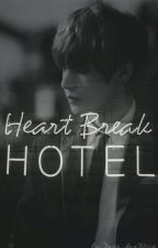 ✖Heartbreak Hotel✖ [One Shot    TaeHyung & Tú]  by _wxngs_