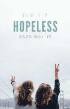 Hopeless by KingKassx