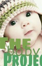 The Baby Project by cutie123456xoxo