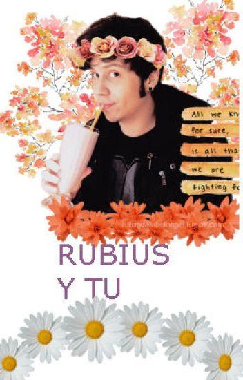 Rubius Y Tu [TERMINADA]
