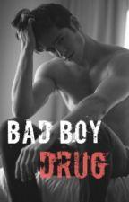 The Bad Boy Drug. by adelaidegyasih