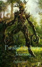 Parallel: Avalon's Journey by Merlin252