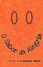 O Sabor da Alegria by Pan3tony