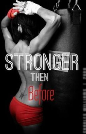 (Coming Soon) Stronger then Before by BlackGirlMagicc