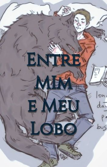 Entre Eu E Meu Lobo (Romance Gay)