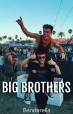 BIG BROTHERS ; Dolan Twins  by banderella