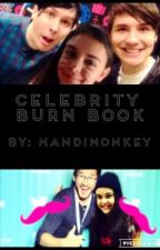 Celebrity/ Youtuber Burn Book by MandiMonkey