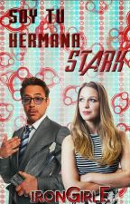 Soy Tu Hermana, Stark by IronGirlE