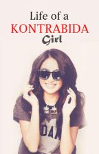 Life of a Kontrabida Girl. by kreyJi