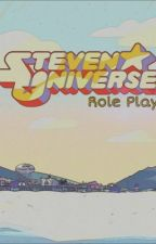 Steven Universe Role Playing.  by xangel_downx