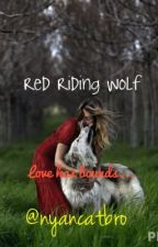 Red Riding Wolf by nyancatbro13