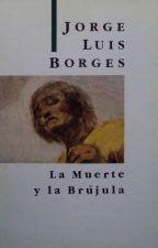 LA MUERTE Y LA BRÚJULA [Resumen Análisis] by CroaBeast