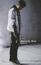 Sincerely, Rose: Derek Luh by mindlessluh