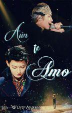 Aún Te Amo by Wuyifan8812