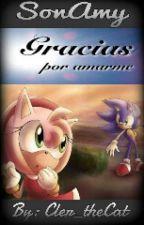 Gracias Por Amarme (Sonamy) [Terminada] by Cler_theCat
