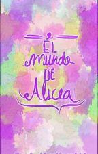 El Mundo De Alicia by Zack_Martinez666