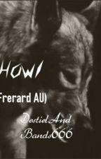 Howl (Frerard AU) by DestielAndBands666