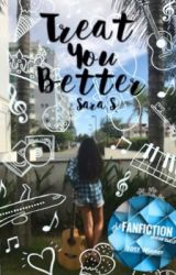 Treat You Better - A Shawn Mendes Fanfic by GeekEvergirl