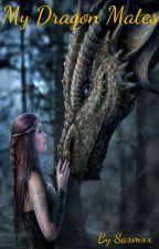 My Dragon Mates  by saxmxx