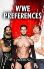 WWE Preferences by wrestlingnerdwwe