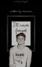 I'll never forget | ashton irwin by luvmynipple