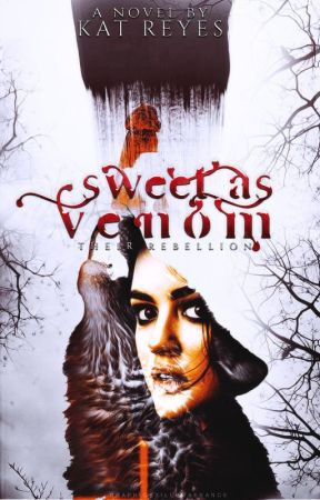 Sweet as Venom {Completed} by KingKat_