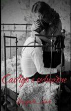 Castigo e seduzione  by giada_shade