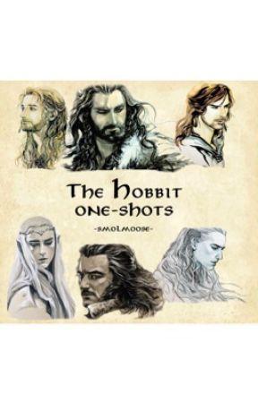The Hobbit one-shots - •Thranduil #1• - Wattpad