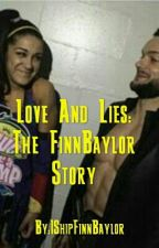 Love and Lies:The FinnBaylor Story by IShipFinnBaylor