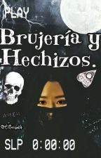 Brujeria Y Hechizos. by EiGrant4