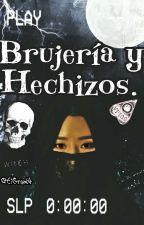 Brujería Y Hechizos. by EiGrant4