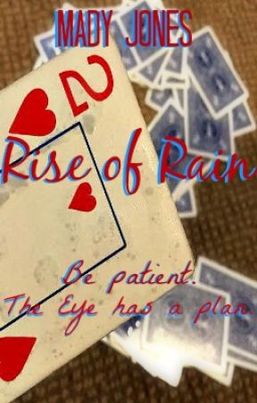 Rise of Rain - Sequel to Tower Falling by itsmadyagain