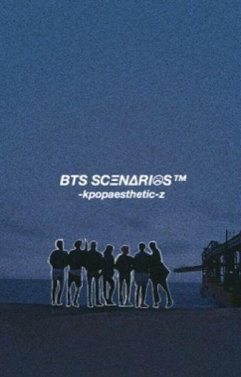 BTS SCΞN∆RI☹S™  // requests open