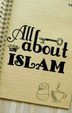 All About Islam by andhmd
