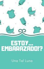 ~ Estoy... Embarazado!? ~ Wigetta ~ Mpreg ~ by UnaTalLuna