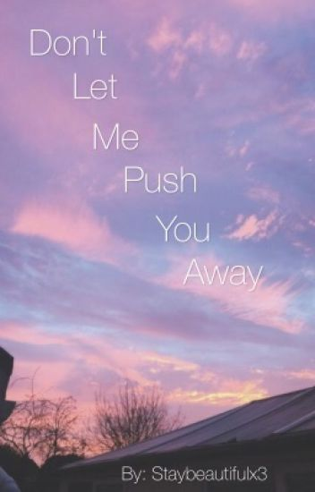 Don't Let Me Push You Away (Simon Minter Fanfic)