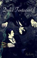 Dulce Tentación II by liz397
