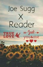 Joe Sugg x Reader by urslala
