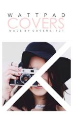 Wattpad Covers [CLOSED] by COVERS_101