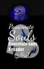 ~|Passionate souls|Dancetale! Sans X Reader  by Guilty-chan
