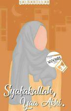 Syafakallah, yaa Akhi. by Deemagination