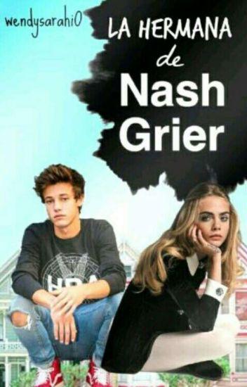 La Hermana De Nash Grier (Cameron Dallas Y Tu)