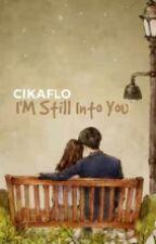 I'm Still Into You by Cikaflo